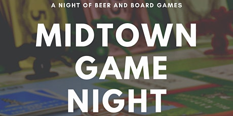 Midtown Game Night tickets