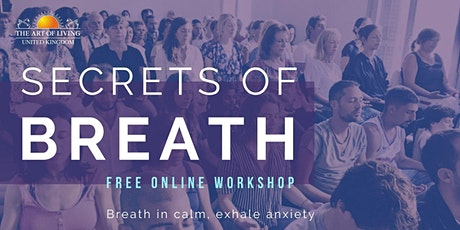 Secrets of Breath - An Introduction to the Meditation and Breath Workshop tickets