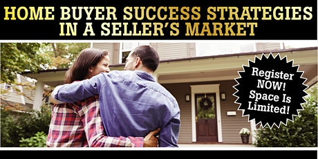 Home Buyer Success Strategies in A Seller's Market + Wine Tasting Event tickets