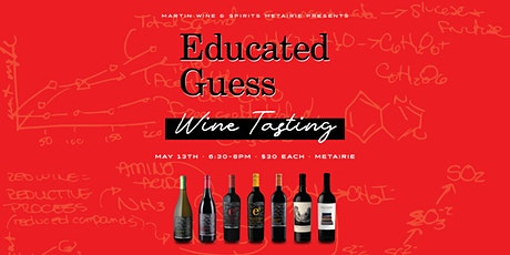 Educated Guess Wine Tasting tickets