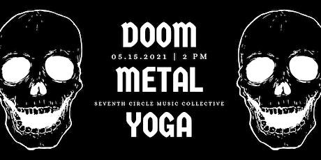 2nd class! Doom Metal Yoga 2 pm class tickets