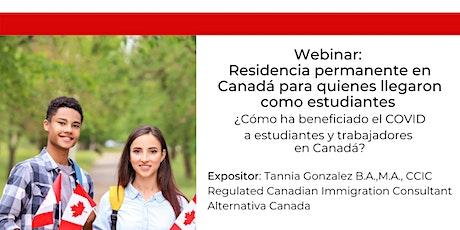 Webinar:Residencia permanente Canadá para quienes llegaron como estudiante tickets