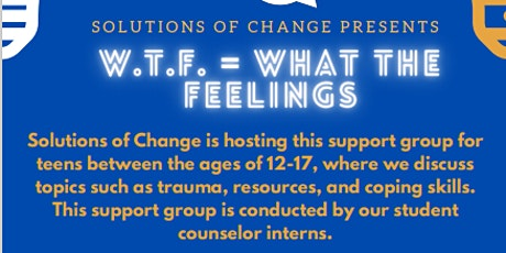 W.T.F.  ( What the Feelings) Youth Support Group tickets