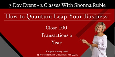 How to Quantum Leap to  a Hundred Transactions Per Year/Real Estate Team tickets