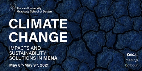 GSD Climate Change Impacts and Sustainability Solutions in MENA tickets