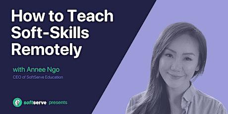 How to Teach Soft-Skills Remotely boletos