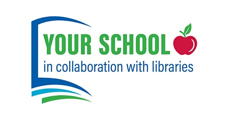 Your school in collaboration with libraries: a virtual workshop Tickets