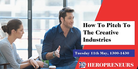 How To Pitch To The Creative Industries tickets