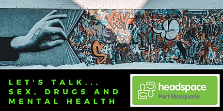 Let's talk...Sex, Drugs and Mental Health tickets