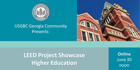 USGBC Georgia Presents: LEED Project Showcase - Higher Education tickets