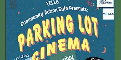 Community Action Café: Parking Lot Cinema tickets