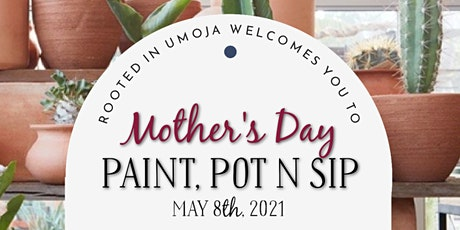 Mother's Day, Paint, Pot N Sip tickets