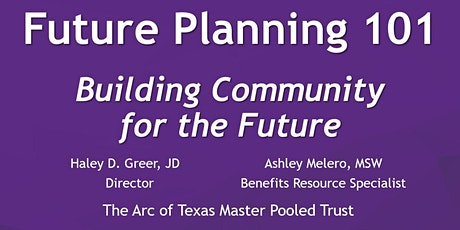 Session 3- Future Planning 101- Building Community for the Future tickets