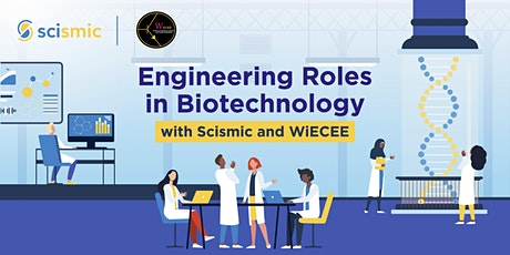 Engineering Roles In Biotechnology tickets