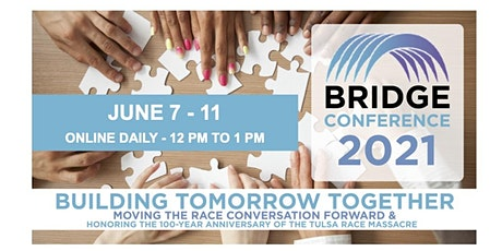 Bridge Conference 2021 - Building Tomorrow Together tickets