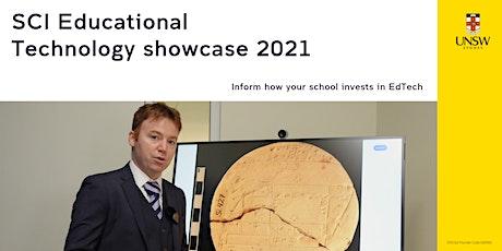 SCI Educational Technology showcase 2021 (CHEM and MATSCEN schools) tickets