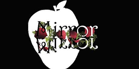 Mirror Mirror tickets