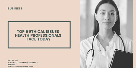 The top 5 ethical issues facing health care workers today biglietti
