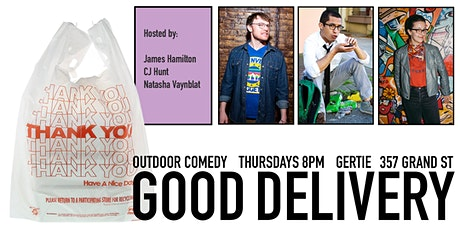 Good Delivery Comedy (Outdoor Patio) tickets