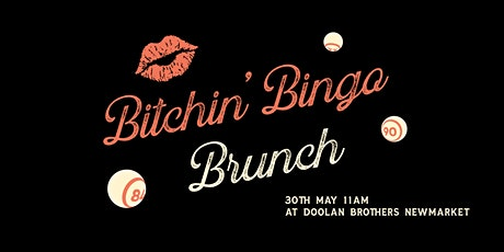 Bitchin' Brunch at Doolan Brothers Newmarket tickets