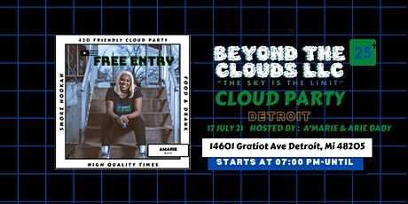 Beyond THE Clouds  Presents: Cloud Party Detroit! tickets