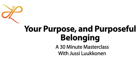 Your Purpose, and Purposeful Belonging tickets