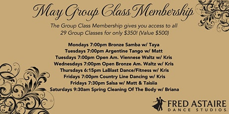 MAY GROUP CLASSES MEMBERSHIP tickets