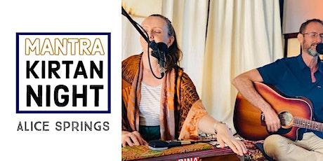 Mantra Kirtan Night [Alice Springs] tickets