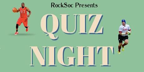 Rocksoc presents Quiz Night tickets