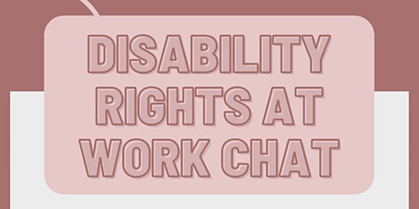 Disability Rights at Work Chat tickets