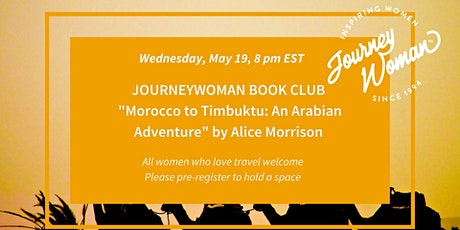 JourneyWoman Book Club:  Morocco to Timbuktu: An Arabian Adventure tickets