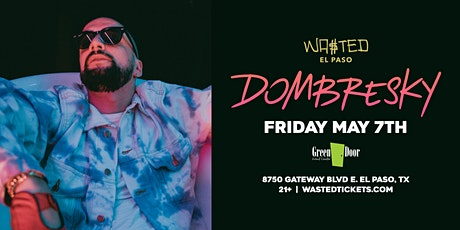 El Paso: Dombresky @ Green Door [21 & Over] tickets