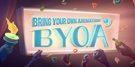 Bring Your Own Animation - May 2021 tickets