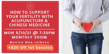 How to Support Your Fertility with Acupuncture & Chinese Medicine tickets