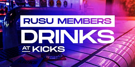 RUSU Members Drinks @ Kicks Sportsbar tickets
