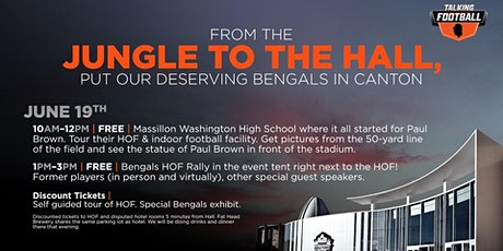 From the Jungle to the Hall - Put Our Bengals in Canton Rally tickets