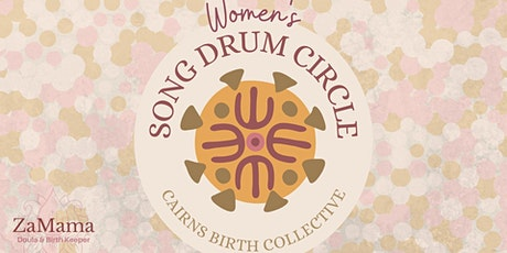 WOMEN'S SONG DRUM CIRCLE tickets