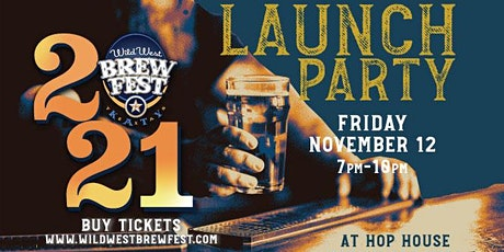 Wild West Brewfest 2021 Launch Party! NEW DATE 11/12/21 tickets