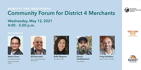 Mobility and Merchants: Community Forum for District 4 Merchants Tickets