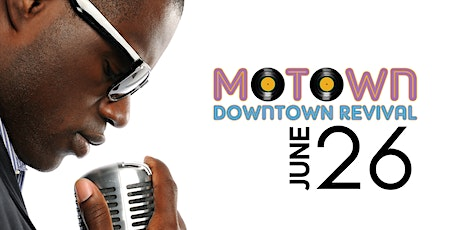 Motown Downtown Revival at FestivalSouth tickets