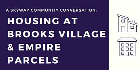 Housing at Brooks Village & Empire Parcels tickets