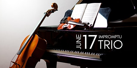 Chamber Classics Featuring the Impromptu Piano Trio tickets