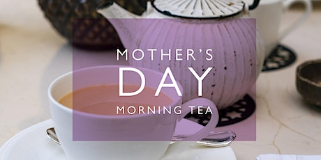 Mother's Day Morning Tea at Senior Campus tickets