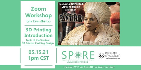 Intro to 3D Printing - Focus on 3D Printed Clothing Design tickets
