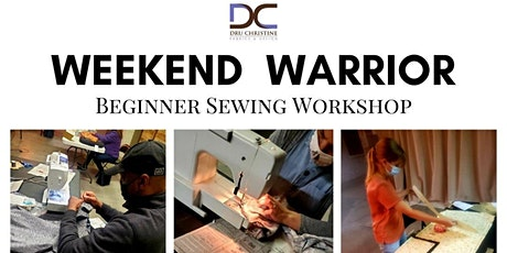 Weekend Warrior Sewing Workshop -   August 2021 Session tickets