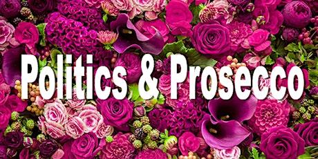 Politics and Prosecco tickets