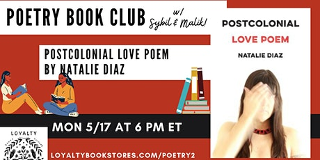 Loyalty's Poetry Book Club chats POSTCOLONIAL LOVE POEM tickets