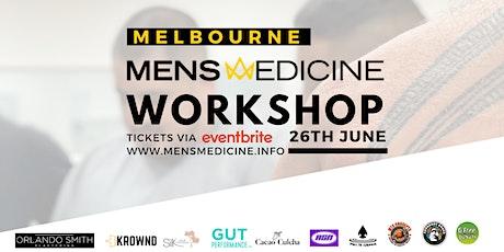 Mens Medicine | Melbourne| Mens Workshop tickets