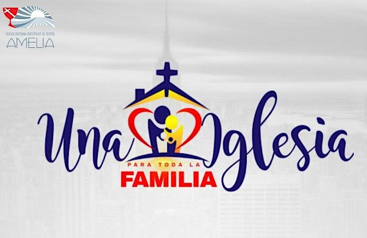 CULTO DE ADORACION Y PREDICACION  UNA IGLESIA PARA TODA LA FAMILIA image