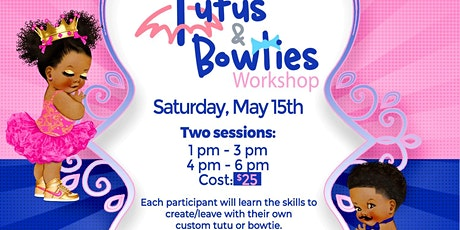 Tutus & Bowties - 2nd Session tickets